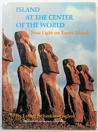 ISLAND AT THE CENTER OF THE WORLD Easter Island 1970 (Chile)