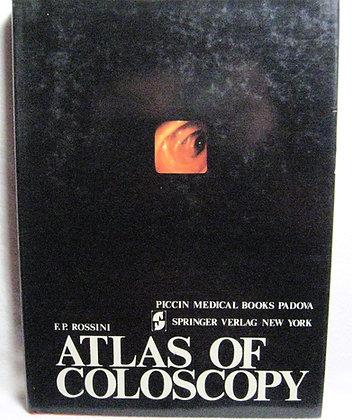 Atlas of coloscopy ROSSINI 1977