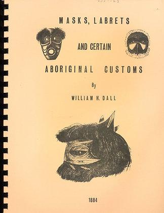 Smithsonian on Masks, Labrets, Aboriginal Customs 1966