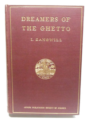Dreamers of the Ghetto by Zangwill (Jewish) English Edition 1898