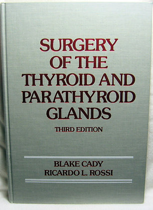 Surgery of the Thyroid & Parathyroid Glands 1980