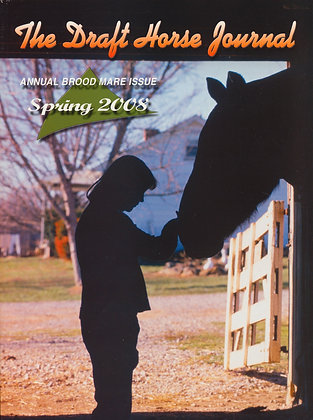 Draft Horse Journal Spring 2008