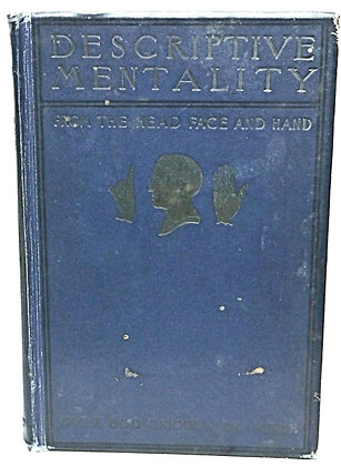 Descriptive Mentality from the Head, Face & Hand by Merton 1899