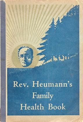 Rev. Heumann's Family Health Book 1931