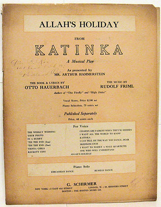 ALLAH'S HOLIDAY FROM KATINKA (A Musical Play) 1917