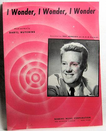 I Wonder, I Wonder, I Wonder 1947