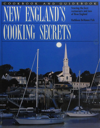 New England's Cooking Secrets by Kathleen DeVanna Fish 1997