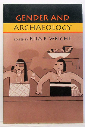 Gender and Archaeology by Rita Wright 1996