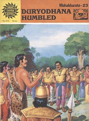 DURYODHANA HUMBLED. Mahabharata-23. No. 373 (AMAR/CHITRA/KATHA)