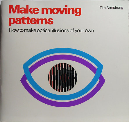 Make moving patterns by Tim Armstrong 1982