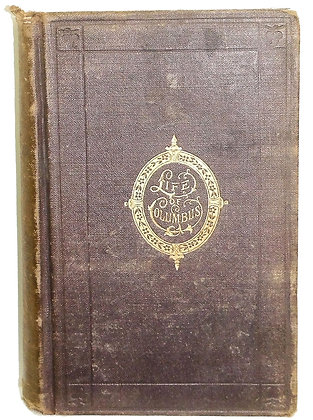 Life & Voyages of Christopher Columbus (Vol. 3) 1868