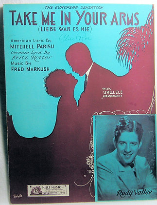 TAKE ME IN YOUR ARMS (American & German Lyrics) 1932