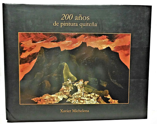 200 años de pintura quiteña by Michelena (Spanish) 2007