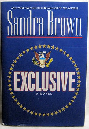 Exclusive (A Novel) by Sandra Brown 1996