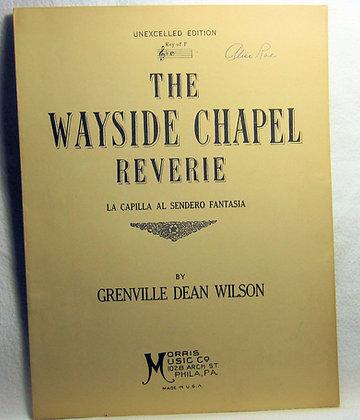 THE WAYSIDE CHAPEL REVERIE 1930