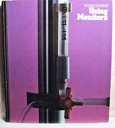 Using Monitors (Nursing Photobook) West 1980