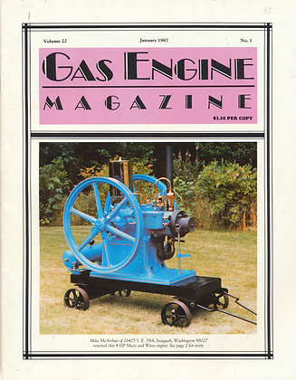 Gas Engine Mag.  January 1987