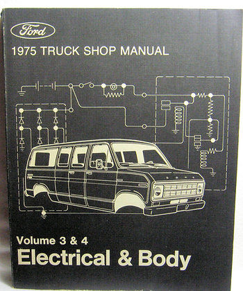 Ford 1975 TRUCK SHOP MANUAL Vol. 3 & 4