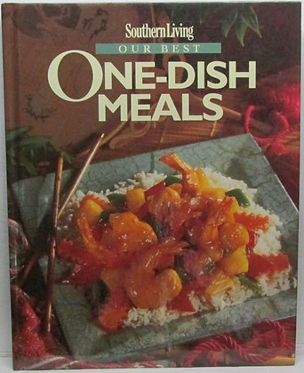 Southern Living Our Best ONE-DISH Meals 1995