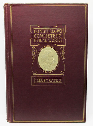 The COMPLETE POETICAL WORKS of HENRY WADSWORTH LONGFELLOW 1899