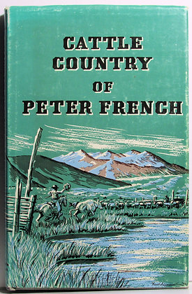 Cattle Country of Peter French 2000