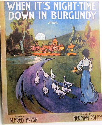 WHEN IT'S NIGHT-TIME DOWN IN BURGUNDY