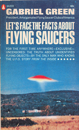 Let's Face the Facts About Flying Saucers 1967