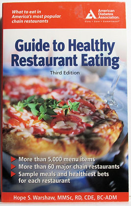 Guide to Healthy Restaurant Eating - American Diabetes Assoc.
