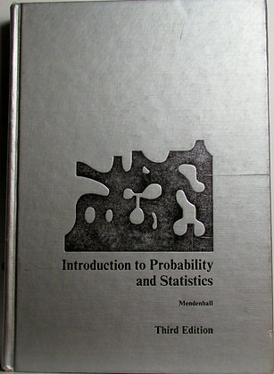 Introduction to Probability & Statistics by Mendenhall (3rd Ed.) 1971