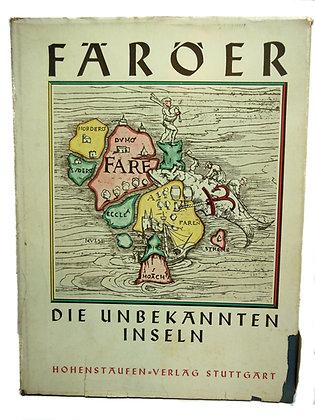 Färöer Die Unbekannten Inse by Zimmern 1938 (German)