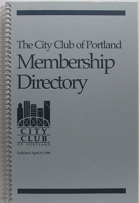 The City Club of Portland Membership Directory 1996 (Oregon)