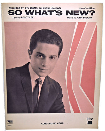 So What's New? Vic Dana (Vocal Edition) 1966