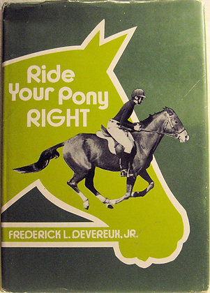 Ride Your Pony Right by Devereux 1974 w/Jacket!