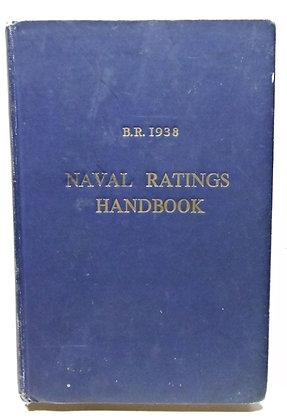 B. R. 1938 Naval Ratings Handbook