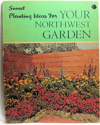 Sunset Planting Ideas For YOUR NORTHWEST GARDEN