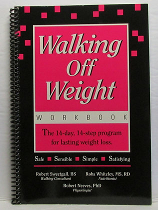 Walking Off Weight: The WORKBOOK by Sweetgall 1989