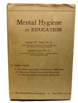 Mental Hygiene in Education by Tiegs 1947