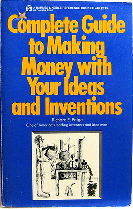 Making Money with Your Ideas and Inventions