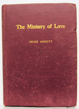 THE MINISTRY OF LOVE by Irene Abbott 1903
