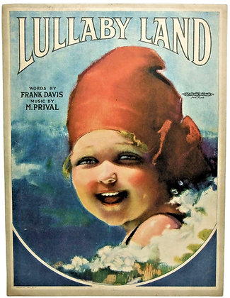LULLABY LAND by Frank Davis & M. Prival 1919