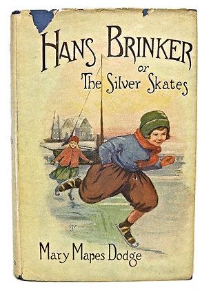 Hans Brinker or The Silver Skates (ca. 1900)