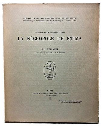 Mission Jean Berard 1953-55 La Nécropole de Ktima (French)