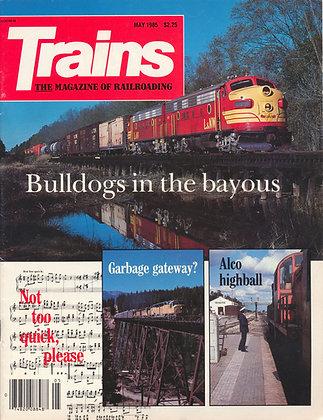 TRAINS, May 1985