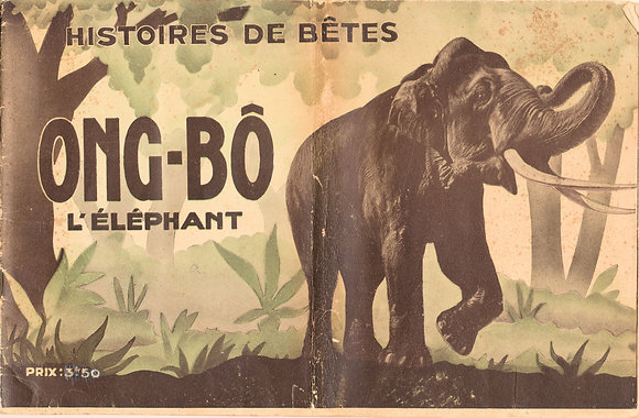 Ong-Bo L'Elephant (French) ca. 1920