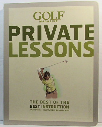 Golf Magazine: Private Lessons by David Dusek