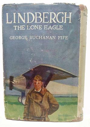 LINDBERGH: The Lone Eagle 1927