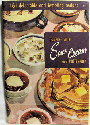 Cooking with Sour Cream and Buttermilk 1956