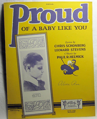 PROUD of a Baby Like You 1926