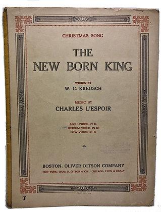 New Born King (Christmas) Medium Voice 1900