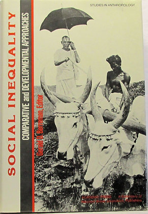 Social Inequality Anthropology by Wenner-Gren Foundation 1981